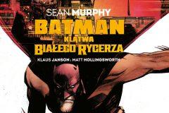 Batman. Klątwa Białego Rycerza - okładka