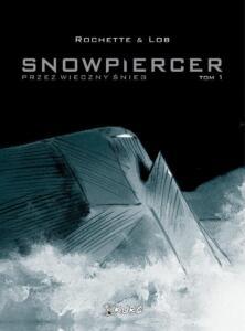 Snowpiercer-01-Przez-wieczny-śnieg-okładka